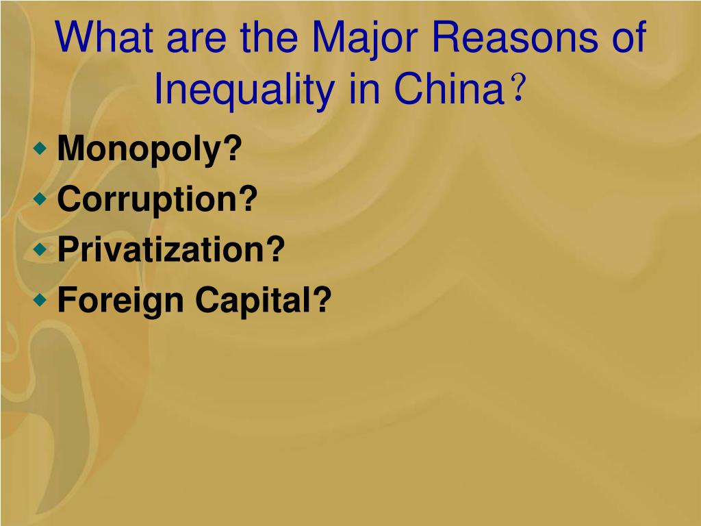 What are the Major Reasons of Inequality in China