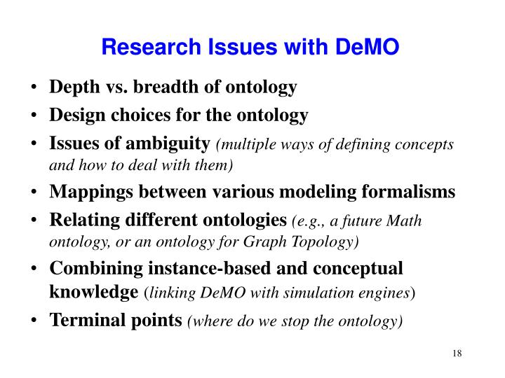 Research Issues with DeMO