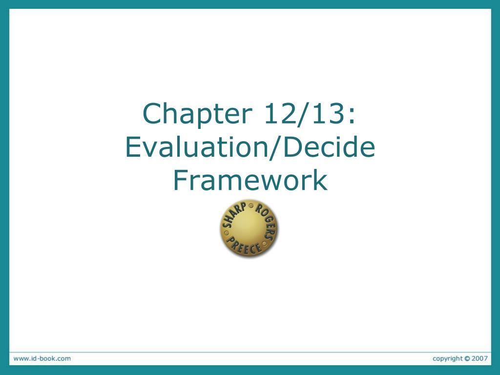 chapter 12 13 evaluation decide framework