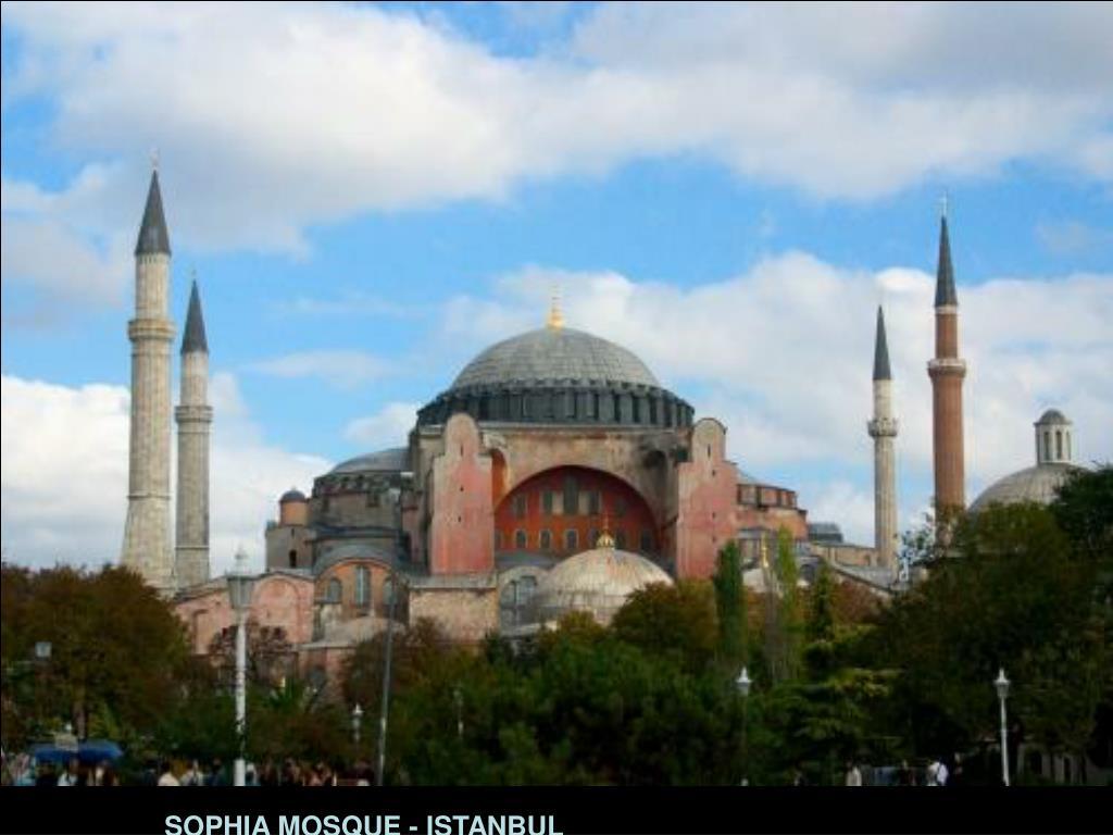 SOPHIA MOSQUE - ISTANBUL
