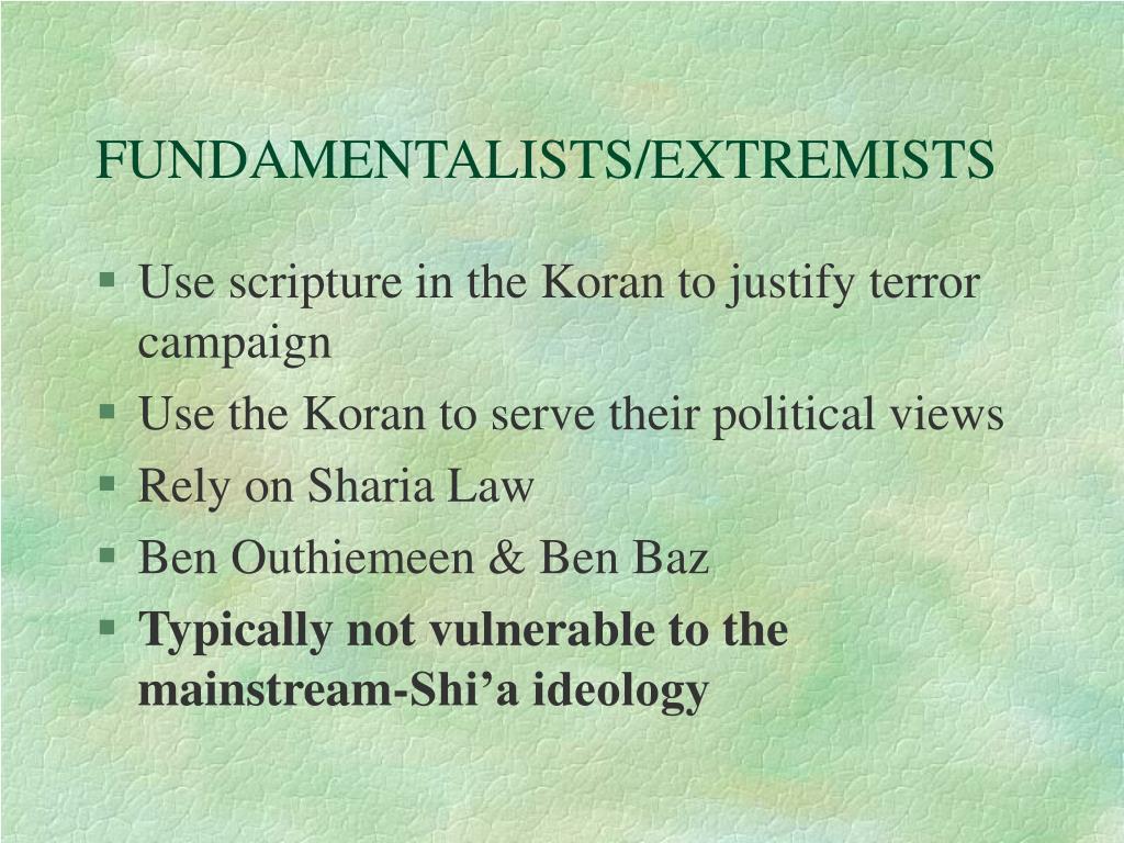 FUNDAMENTALISTS/EXTREMISTS