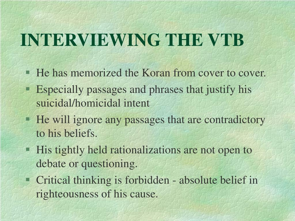 INTERVIEWING THE VTB