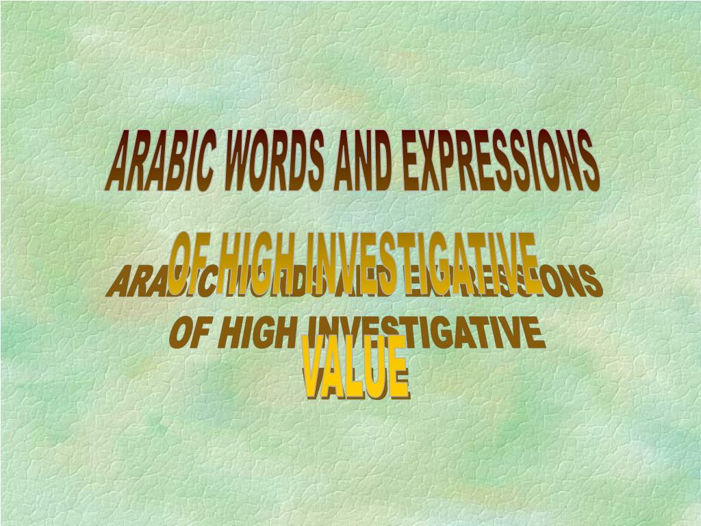 ARABIC WORDS AND EXPRESSIONS