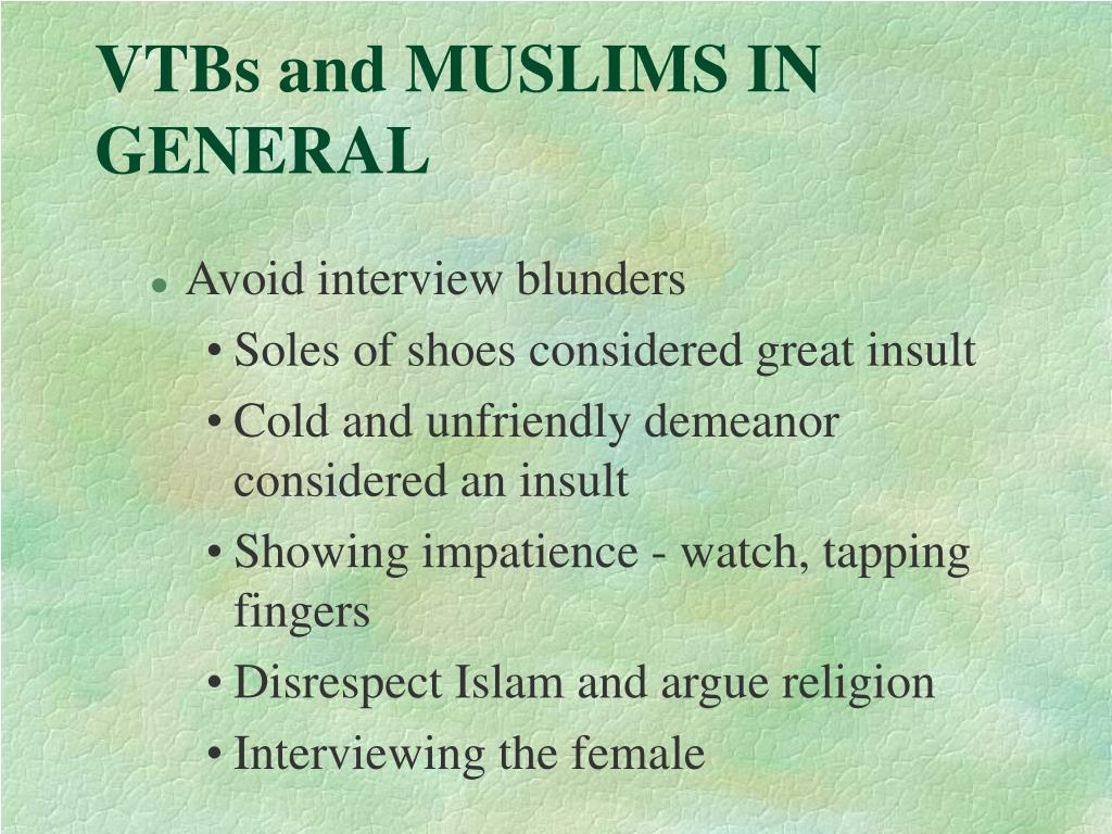 VTBs and MUSLIMS IN GENERAL