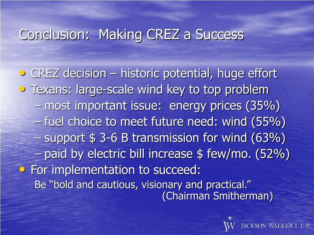 Conclusion:  Making CREZ a Success