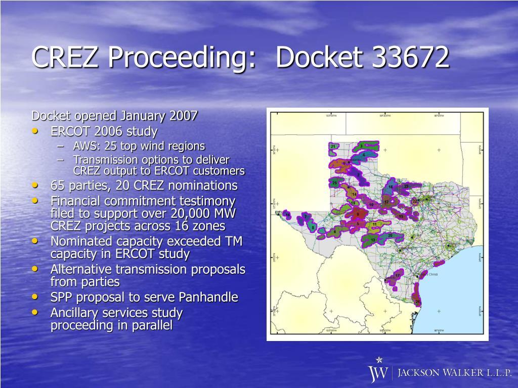 CREZ Proceeding:  Docket 33672