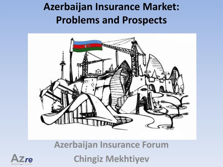 Azerbaijan insurance market problems and prospects