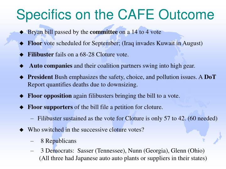 Specifics on the CAFE Outcome
