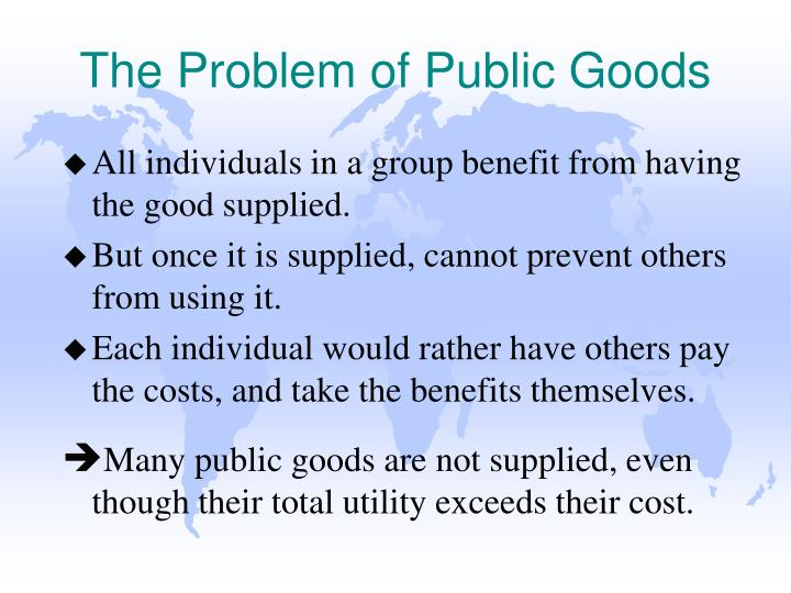 The Problem of Public Goods