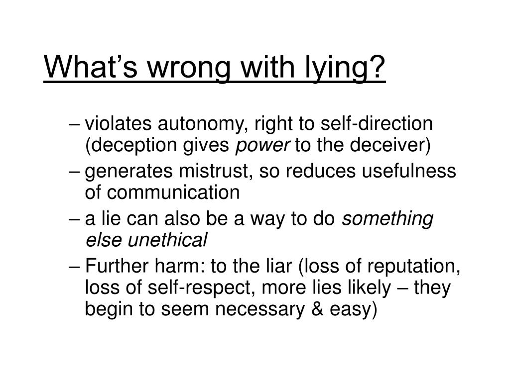 What's wrong with lying?