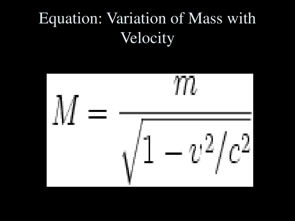 Equation: Variation of Mass with Velocity