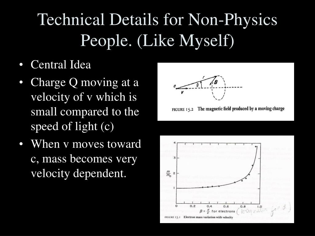 Technical Details for Non-Physics People. (Like Myself)