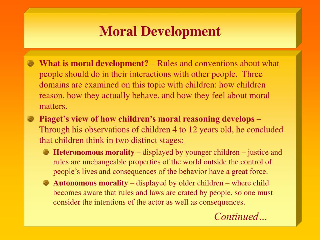 tglwk5 development of moral reasoning and Piaget's theory on moral reasoning categorized development into two levels the first level, says wc crain in theories of development, is found in children younger than 10 or 11 years of age.