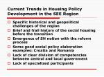 current trends in housing policy development in the see region