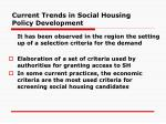 current trends in social housing policy development