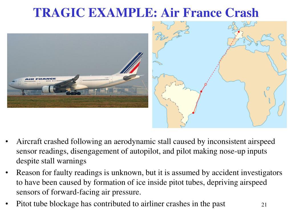 TRAGIC EXAMPLE: Air France Crash