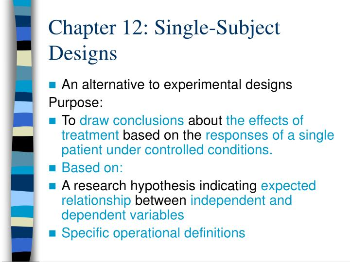 Chapter 12 single subject designs