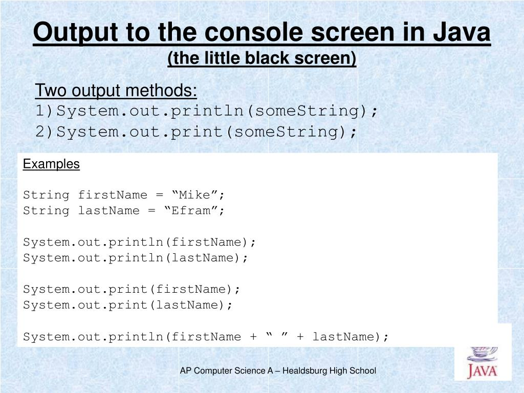 Output to the console screen in Java