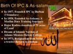 birth of ipc as salam