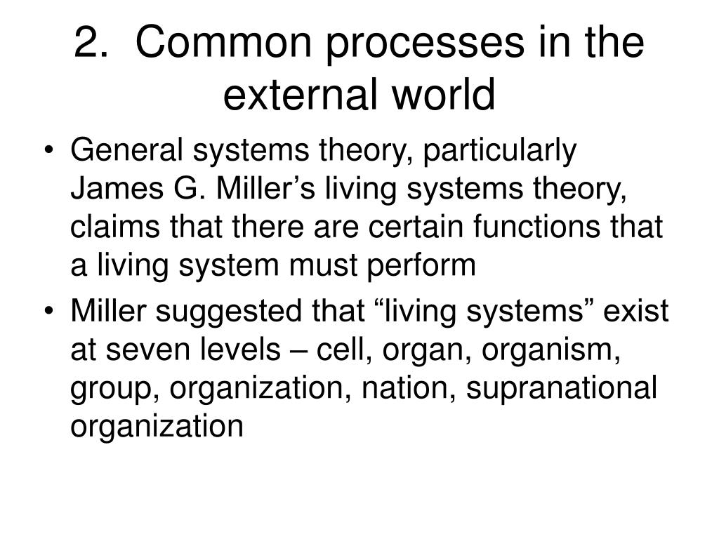 2.  Common processes in the external world