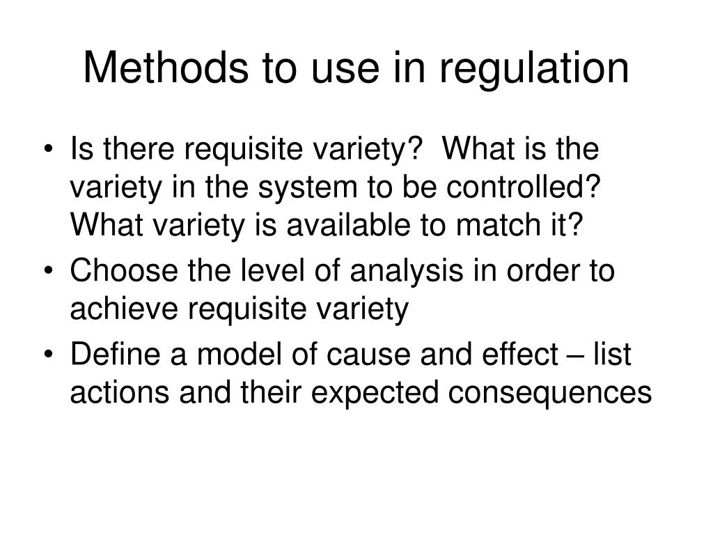 Methods to use in regulation