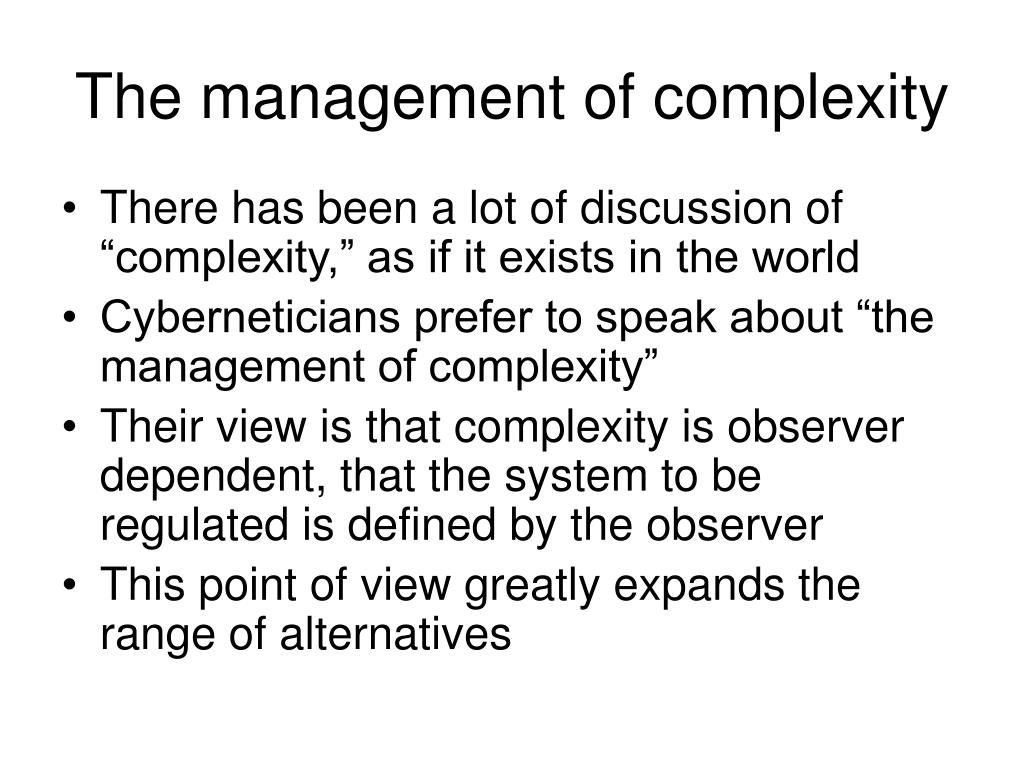 The management of complexity