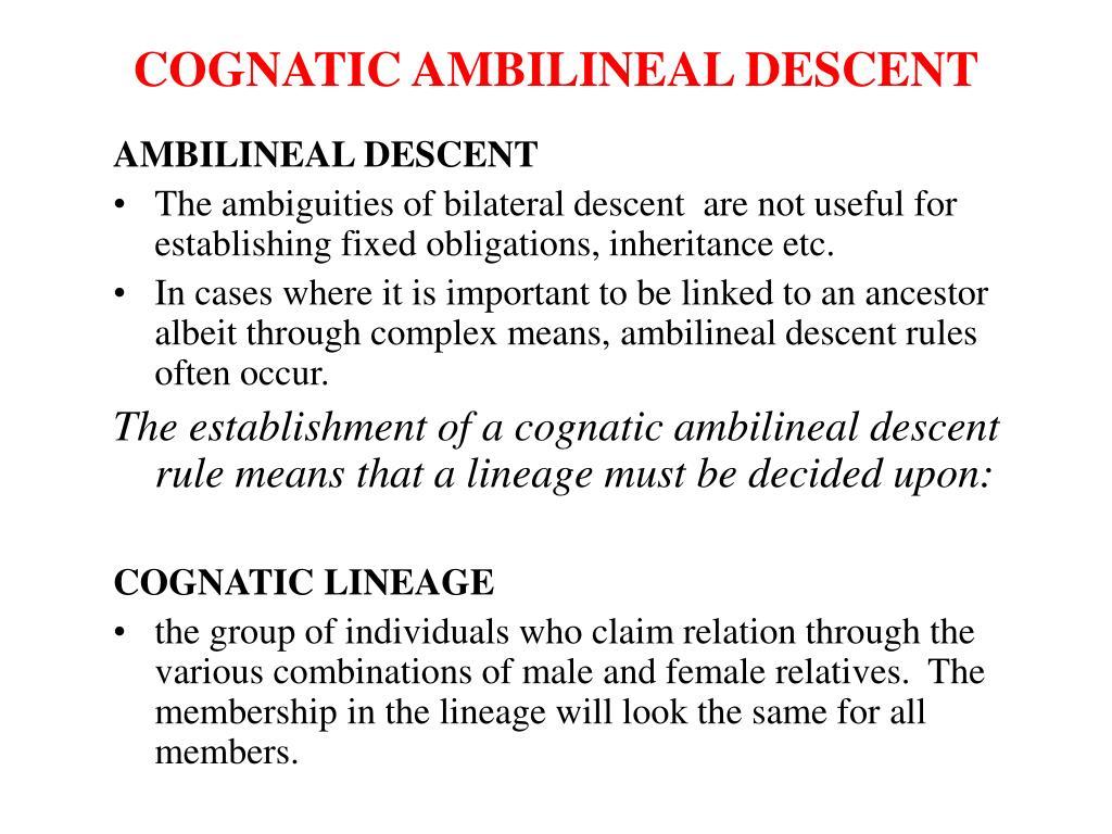 COGNATIC AMBILINEAL DESCENT