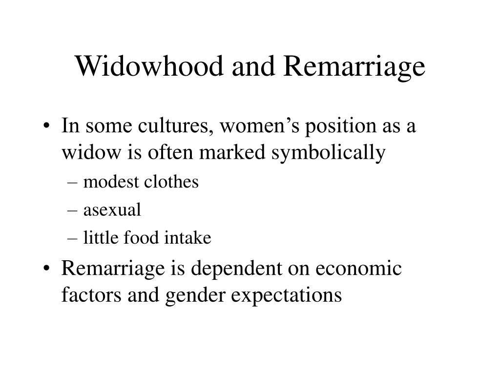 Widowhood and Remarriage