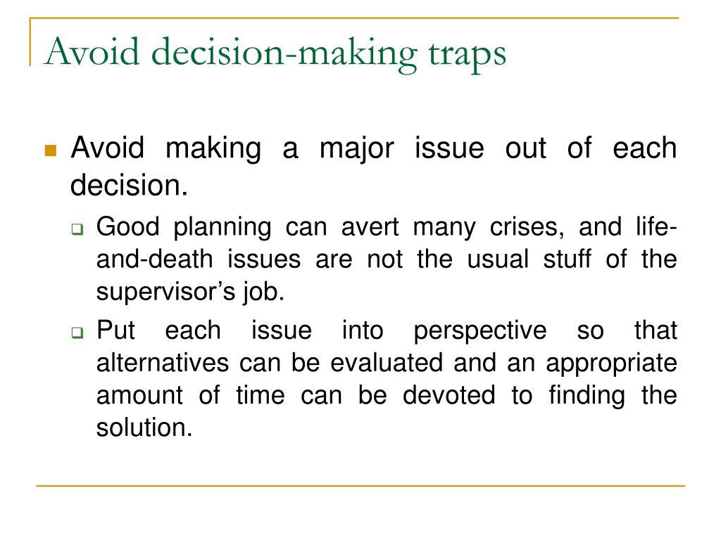 Avoid decision-making traps