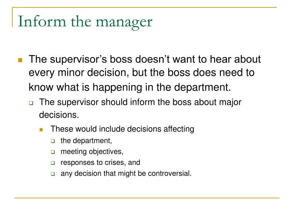Inform the manager
