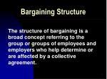 bargaining structure