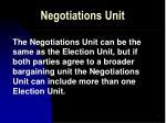 negotiations unit