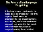 the future of multiemployer bargaining57