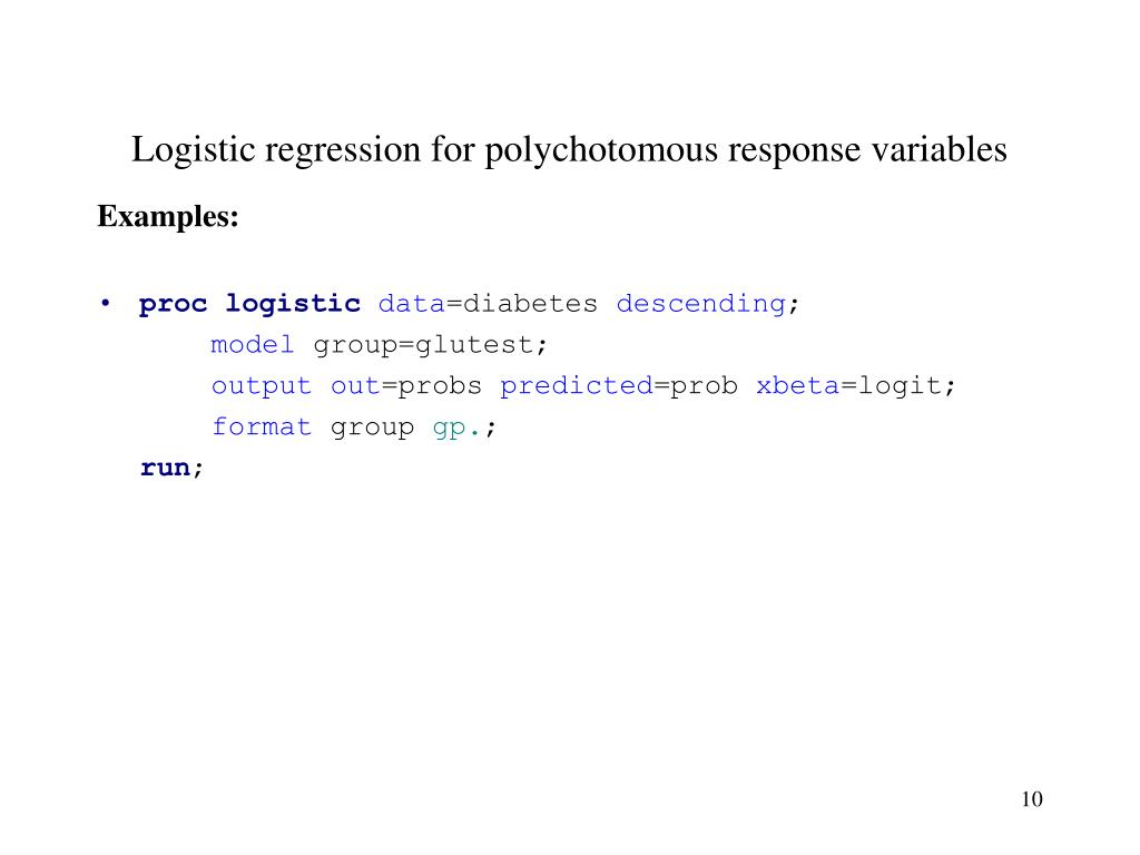 Logistic regression for polychotomous response variables