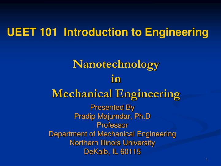 PPT - Nanotechnology in Mechanical Engineering PowerPoint