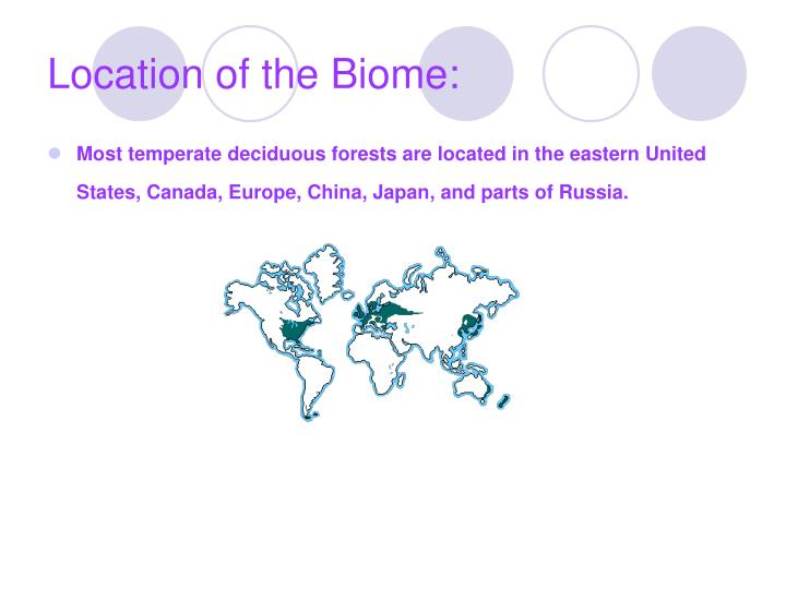 Location of the biome