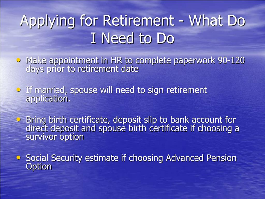 Applying for Retirement - What Do I Need to Do