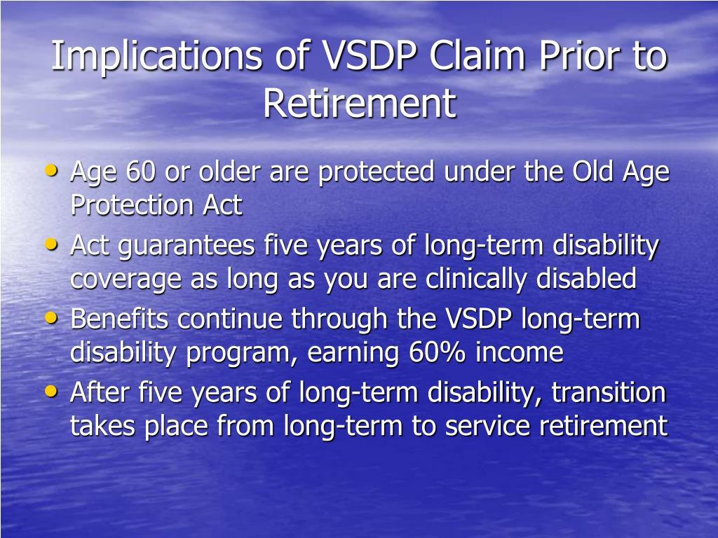 Implications of VSDP Claim Prior to Retirement