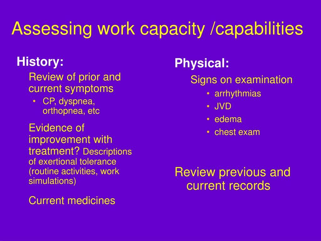 Assessing work capacity /capabilities