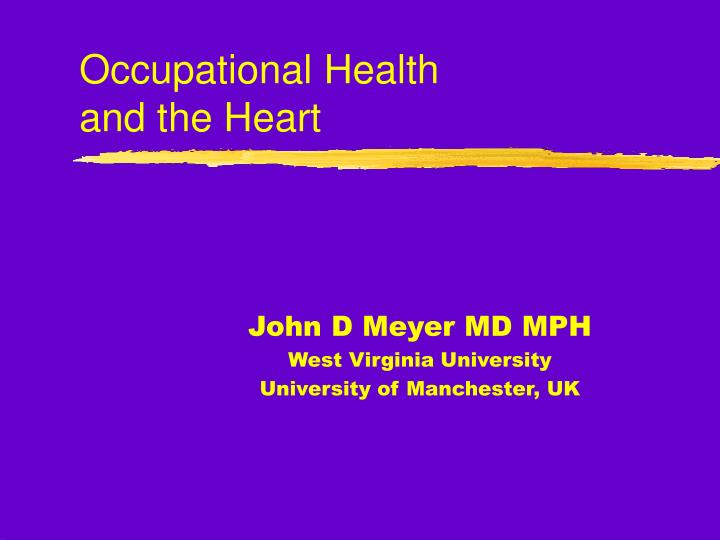 Occupational health and the heart
