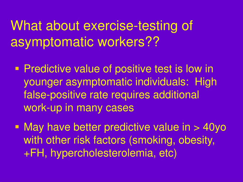 What about exercise-testing of asymptomatic workers??