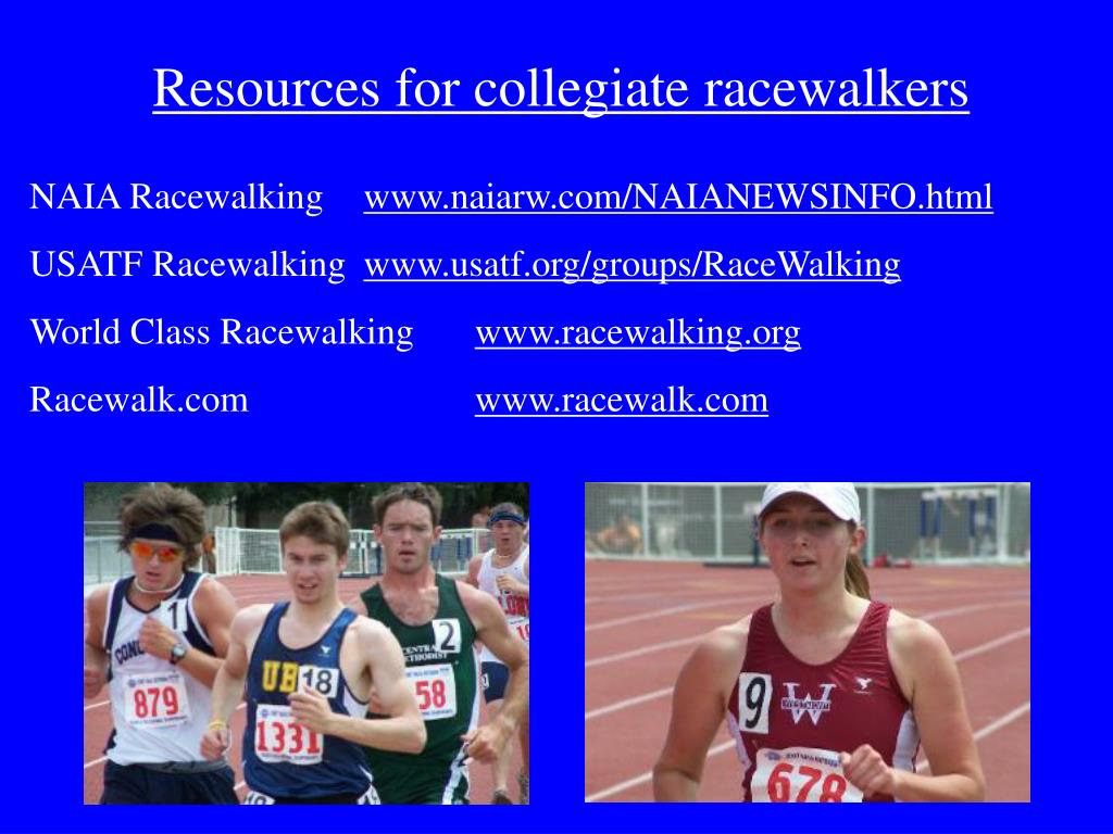 Resources for collegiate racewalkers