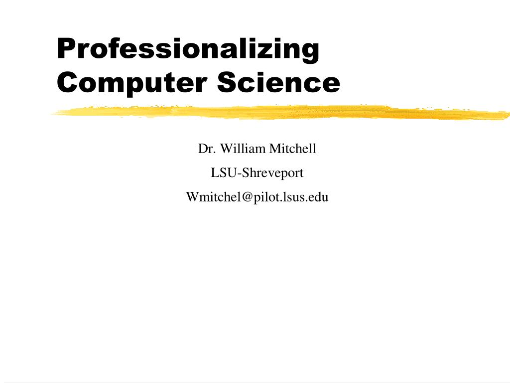 professionalizing computer science l.