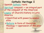 catholic heritage i