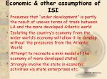 economic other assumptions of isi