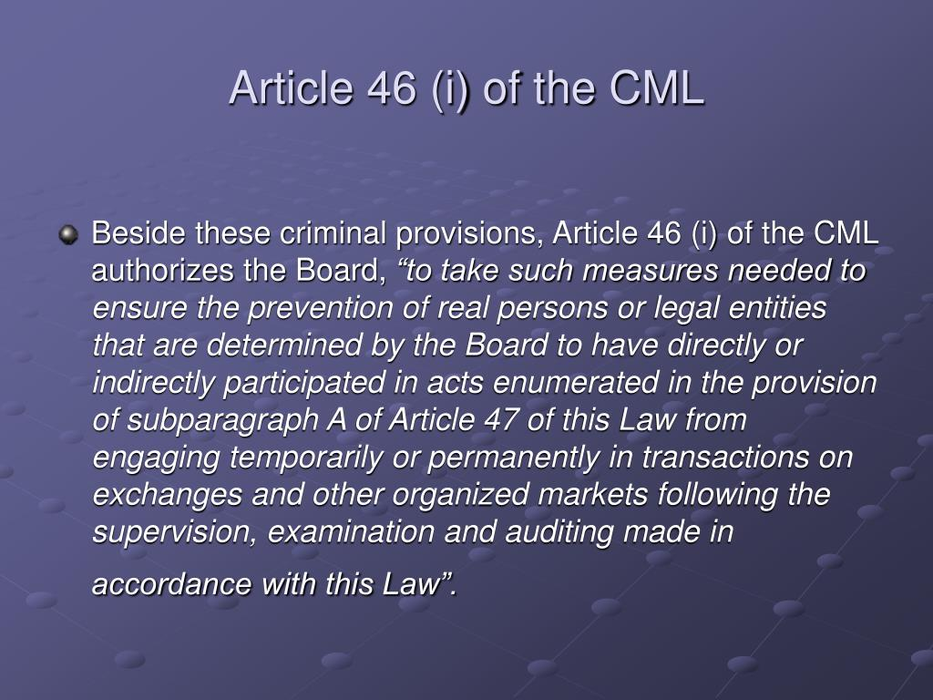 Article 46 (i) of the CML