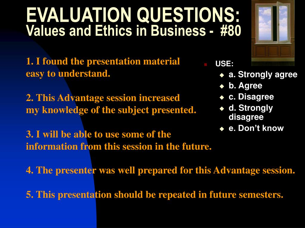 EVALUATION QUESTIONS: