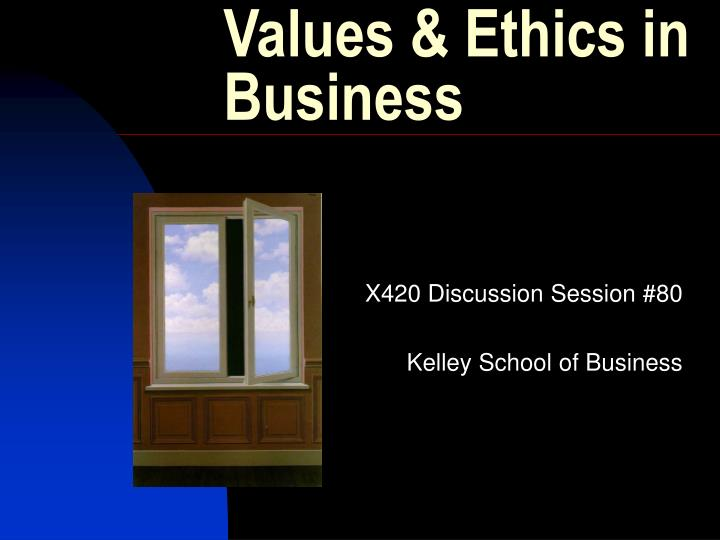 Values ethics in business