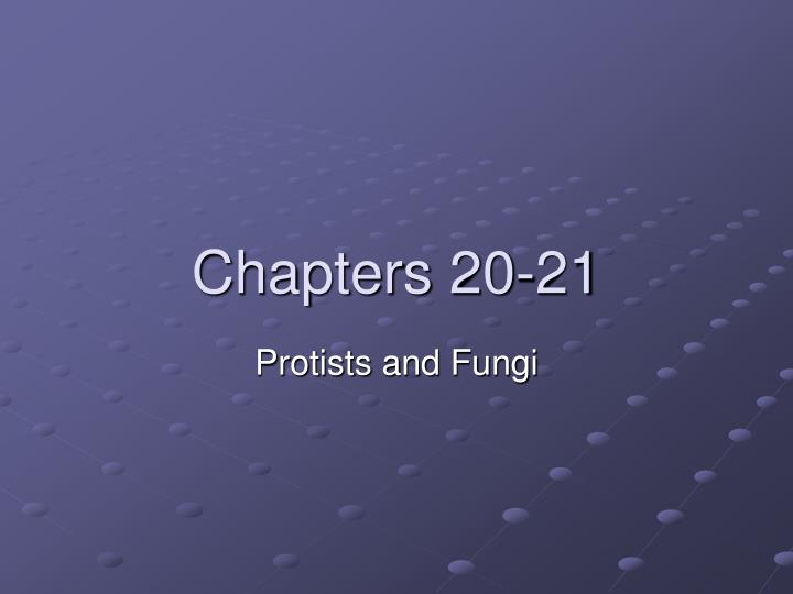 Chapters 20 21
