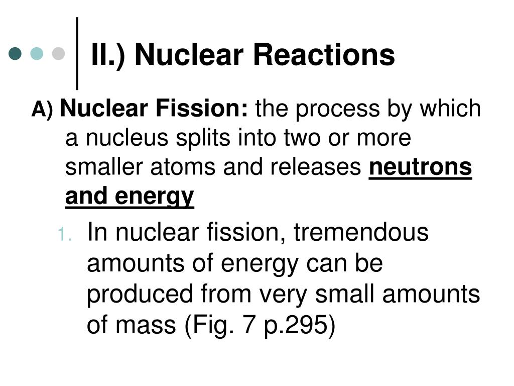 II.) Nuclear Reactions
